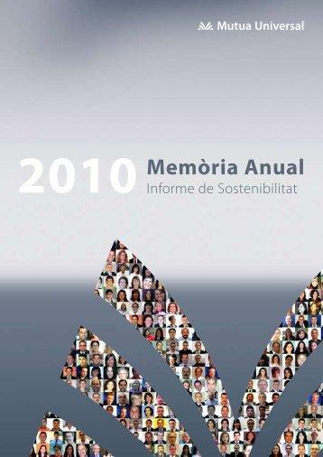 2010Memòria Anual - Memoria Anual - Mutua Universal
