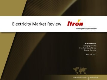 Electricity Market Overview by Richard Newell, MD Itron Australasia
