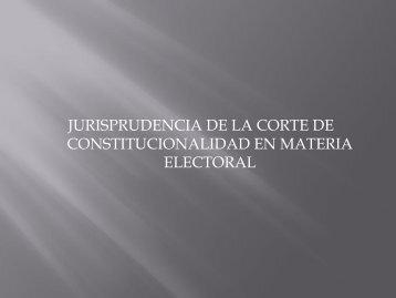 Materia Electoral - Corte de Constitucionalidad