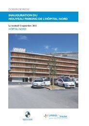 INAUGURATION DU NOUVEAU PARKING DE L'HÔPITAL NORD