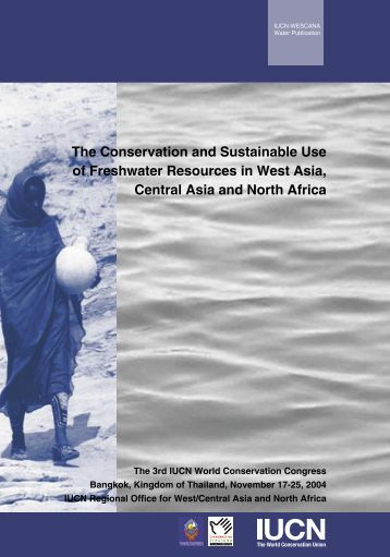 The Conservation and Sustainable Use of Freshwater ... - IUCN