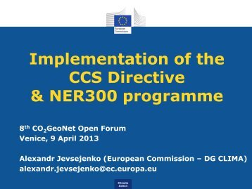 Implementation of the CCS Directive & NER300 programme - CO2Geonet