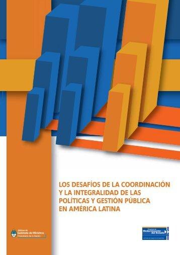 los desafíos de la coordinación y la integralidad de las políticas y ...