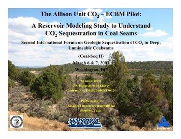 The Allison Unit CO – ECBM Pilot: A Reservoir Modeling ... - Coal-Seq