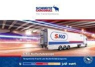 Die Kofferfahrzeuge S.KO COOL und S.KO - Schmitz Cargobull AG