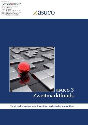 Prospekt asuco 3 Zweitmarktfonds - Schmidtner GmbH