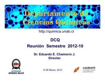 Presentacion DCQ 2012-10 - Departamento de Ciencias Químicas ...