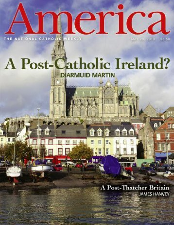 THE NATIONAL CATHOLIC WEEKLY MAY 20, 2013 $3.50 ... - Jesuit