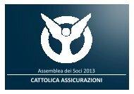 2013 04 17 Presentazione Assemblea dei Soci 2013 V17.1 - Cattolica
