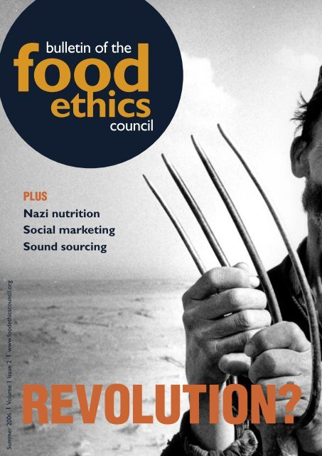 bulletin of the council bulletin of the council - Food Ethics Council