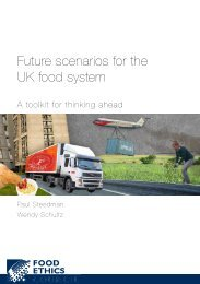 Future scenarios for the UK food system - Food Ethics Council