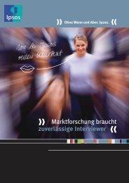 Marktforschung braucht zuverlässige Interviewer - Ipsos GmbH