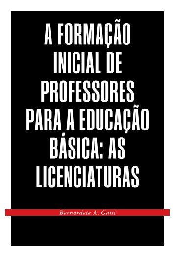 A formação inicial de professores para a educação básica: as licenciaturas