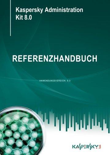 Kaspersky Administration Kit 8.0 REFERENZHANDBUCH
