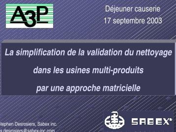 La simplification de la validation du nettoyage dans les usines ... - A3P