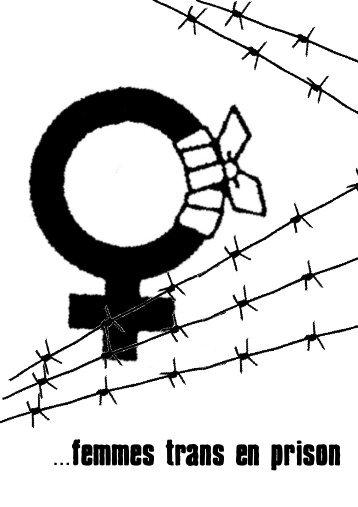 Femmes trans en prison - PDF (1 Mo) - Infokiosques.net