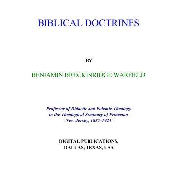 Warfield: Vol. 2 - Biblical Doctrines - Bible Library