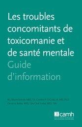 Les troubles concomitants de toxicomanie et de santé mentale ...