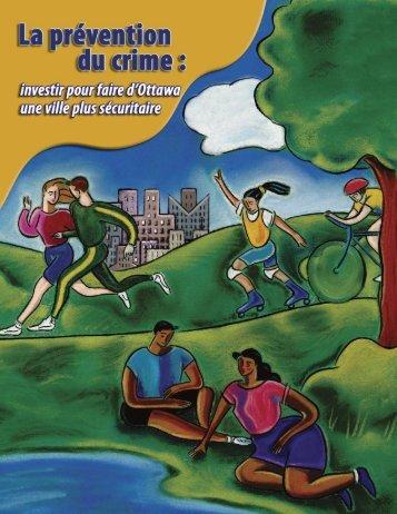 La prévention du crime : investir pour faire d'Ottawa une ville plus ...