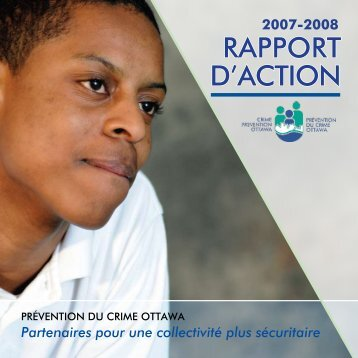 Rapport d'action 2007-08 - Crime Prevention Ottawa