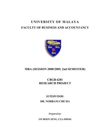malaya thesis university The required complexity or quality of research of a thesis or dissertation can vary by country, university, or program malaysia edit.
