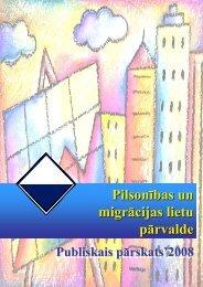 PMLP 2008. gada pārskats - Pilsonības un migrācijas lietu pārvalde