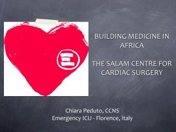 building medicine in africa the salam centre for cardiac surgery