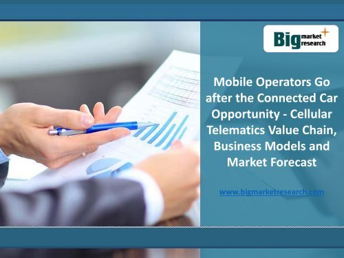 Market Analysis On Mobile Operators Go After The Connected Car