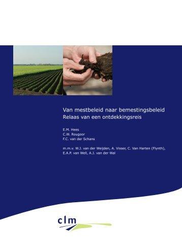 Rapport van mestbeleid naar bemestingsbeleid - Clm