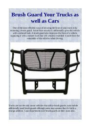 Brush Guard Your Trucks as well as Cars