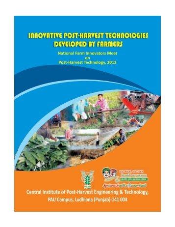 Innovative Post-Harvest Technologies Developed By ... - CIPHET