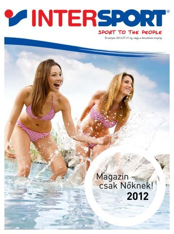 Variálja és válogassa kedvére a különálló bikinirészeket! - Intersport