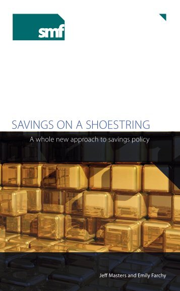 SAvingS on A ShoeString - Social Market Foundation