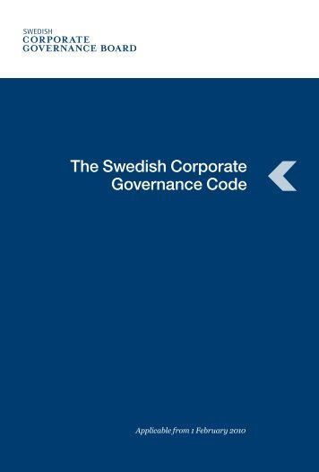 The Swedish Corporate Governance Code - European Corporate ...