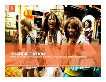 BRANDIFICATION – Introducing the driving factors of brand ...