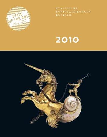 Annual Report 2010 - Staatliche Kunstsammlungen Dresden