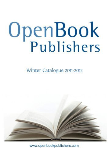 Winter Catalogue 2011-2012 - Open Book Publishers