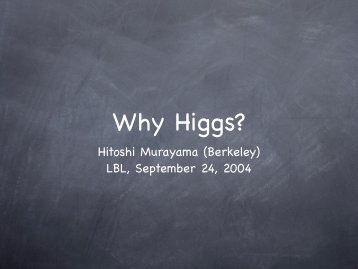 Why Higgs - Www Atlas Lbl