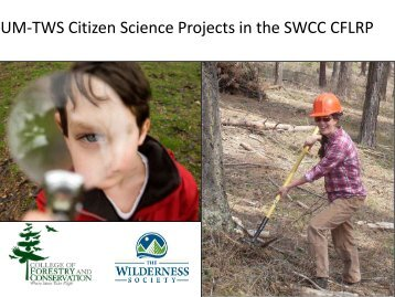 UM-TWS Citizen Science Projects in the SWCC CFLRP