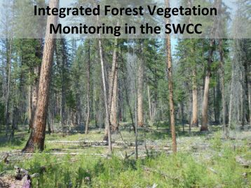 Integrated Forest Vegetation Monitoring in the SWCC