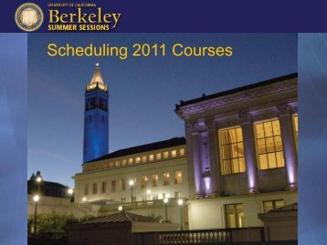 Scheduling Courses - Berkeley Summer Sessions