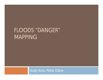 "FLOODS ""DANGER"" MAPPING - Changes-itn.eu"