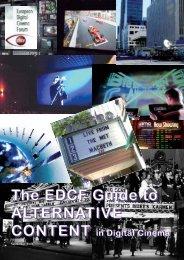The EDCF Guide to ALTERNATIVE CONTENT in Digital Cinema