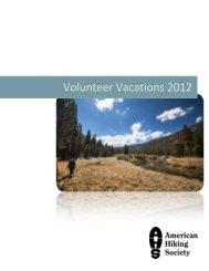 Volunteer Vacations 2012 - American Hiking Society