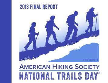2013 FINAL REPORT - American Hiking Society