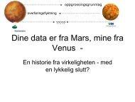 Dine data er fra Mars, mine fra Venus - - Semicolon