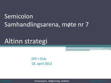 Innledning møte 7 om Altinn strategi - Semicolon