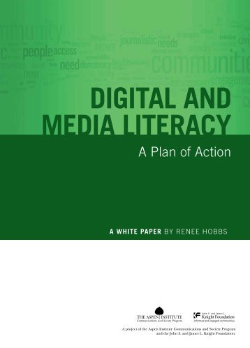 Digital and Media Literacy: A Plan of Action - KnightComm