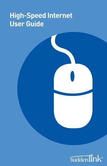 High-Speed Internet User Guide - Customer Help - Suddenlink