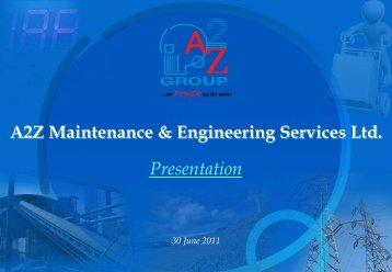 Corporate Presentation June 2011 - A2Z Group